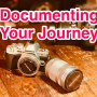 2019-08-19 Documenting Your Journey