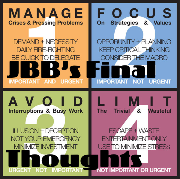 JBB's Final Thoughts Episode 19: When I'm 80, Part II
