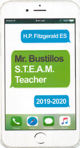 2019-2020 Mr. Bustillos STEAM Teacher door sign